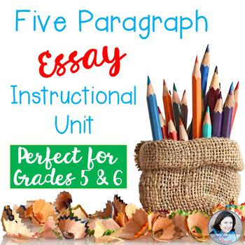 Five Paragraph Essay Instructional Unit