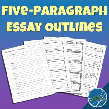 Five-Paragraph Essay Outlines