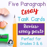 Five Paragraph Essay TASK CARDS