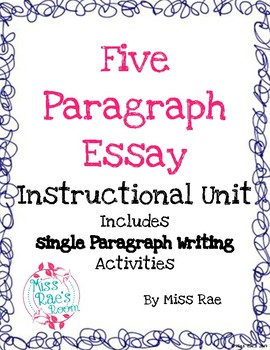 Five Paragraph Essay Instructional Unit l Common Core