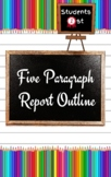 Five Paragraph Report Outline