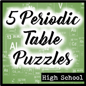 Five Periodic Table Puzzles By The Biophiles Classroom Tpt
