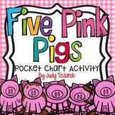 Five Pink Pigs (Pocket Chart Activity)