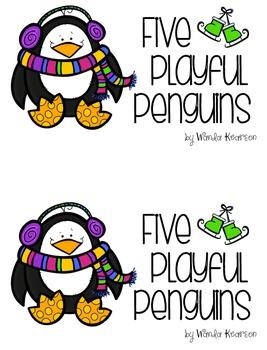 Five Playful Penguins Winter Themed Literacy Center Book