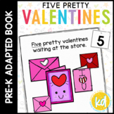 Five Pretty Valentines: Adapted Book for Early Childhood S