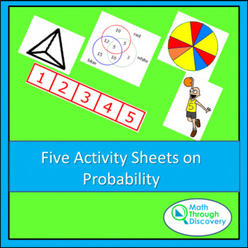 Five Probability Activity Worksheets