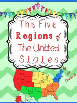 five regions of the united states by leah chamberlin tpt. Black Bedroom Furniture Sets. Home Design Ideas