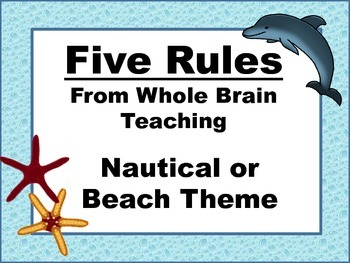Five Rules Whole Brain Teaching:  Nautical Theme