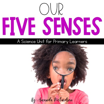 Five Senses Unit: Activities, Experiments, Interactive Not