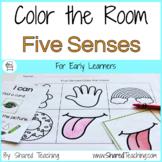 Five Senses Color the Room