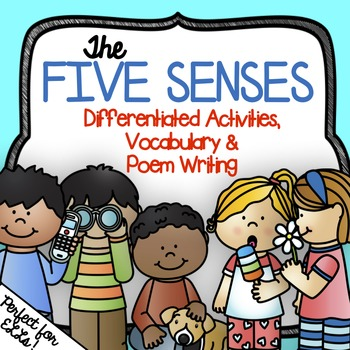 Five Senses Activities, Vocabulary, & Poem Writing ~ Differentiated