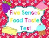 Five Senses Food Taste Test