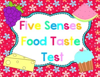 Five Senses Food Taste Test