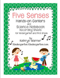 Five Senses Hands-On Centers and Science Notebook Recording Sheets