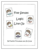 Five Senses Logic Line Up NO PREP!!! common core aligned