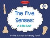 Five Senses Unit for Preschool, Kindergarten, or 1st Grade