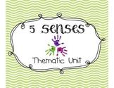 Five Senses Multi-Sensory Thematic Unit