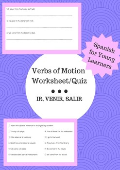 Verbs of Motion Quiz/Worksheet: IR, VENIR, SALIR