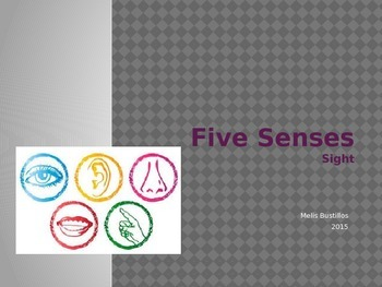 Five Senses: Sight (Power Point & Task Book)