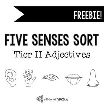 Five Senses Sorting - Tier II Adjectives Low/No-Prep FREEBIE!