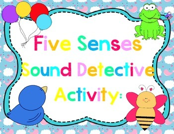 Five Senses Sound Detective