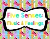 Five Senses Sounds: Music & Feelings
