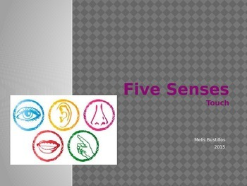 Five Senses: Touch (Power Point & Task Book)