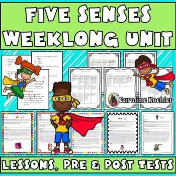 Five Senses Science Unit: Lesson Plans, Pretest/Posttest, and Rubrics