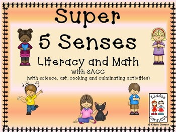 Five Senses Unit with Literacy and Math Activities and SACC
