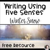 Five Senses Winter Writing