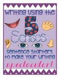 Five Senses Writing Sentence Starters to Make Narrative Writing Spectacular!