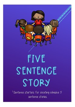 Five Sentence Story - Based on the Talk For Write Approach