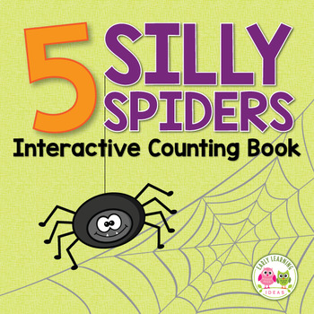 Spiders Interactive Counting Book: Five Silly Spiders Inte