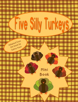 Five Silly Turkeys Fingerplay and Mini Book for November and Thanksgiving