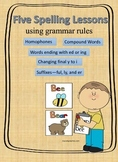 Five Spelling Lessons using grammar rules