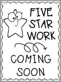 Five Star Work Coming Soon Printable Display Posters