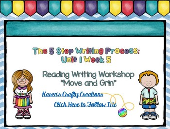 Five Step Writing Process: First Grade Reading Wonders Unit 1 Week 5