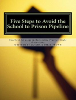 Five Steps to Avoid the School to Prison Pipeline