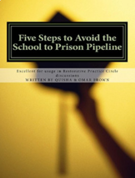"""20"" Five Steps to Avoid the School to Prison Pipeline Workbooks"
