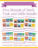 Five Strands of Math - Task and Drills Bundle Gr. PK-8