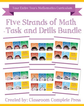 Five Strands of Math - Task and Drills Bundle Gr. PK-8