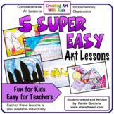 Art Lesson Bundle Five Super Easy Activities