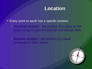 Five Themes of Geography:  Location