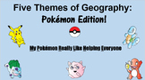 Five Themes of Geography Mnemonic - Pokémon Theme!