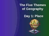 Five Themes of Geography:  Place