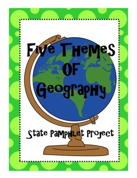 Five Themes of Geography State Pamphlet Project