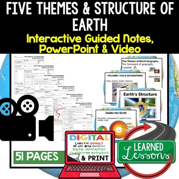 Five Themes of Geography, Structure of Earth Guided Notes & PowerPoints