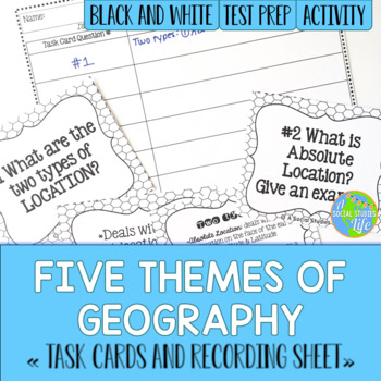 Five Themes of Geography Task Cards - Black and White