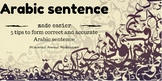 Five Tips to Form Correct and Accurate Arabic Sentence