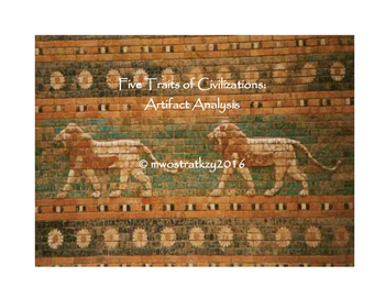 Five Traits of Civilizations Common Core Artifact Analysis